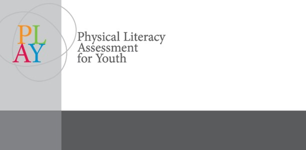 Newly released PLAY tools to assess physical literacy in children are a Canadian first