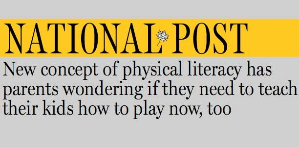 Physical literacy is simple, fun, and essential for today's kids