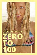 Lakey Peterson: Zero to 100 poster