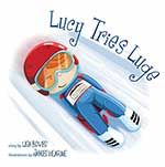 Lucy Tries Luge, by Lisa Bowes