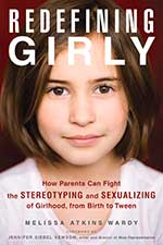 Redefining Girly, by Melissa Atkins Wardy