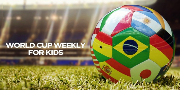 World Cup Weekly for Kids