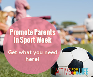 AfL-Parents-in-Sport-Week-promote-promo-300X250-english