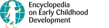 Encyclopedia on Early Childhood Development