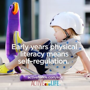 Early years physical literacy means self-regulation.