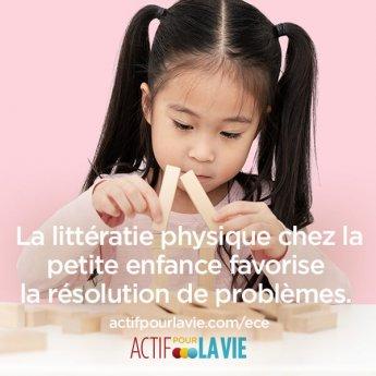 La littératie physique chez la petite enfance favorise la résolution de problèmes.